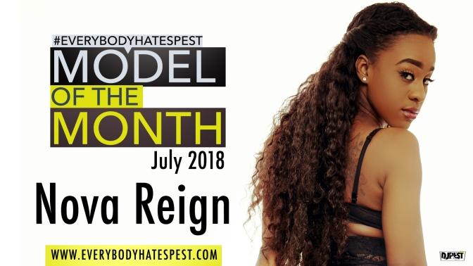 Nova Reign – Model of the Month (July 2018)